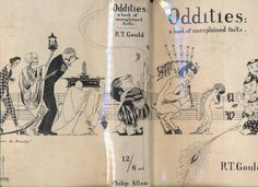 Rupert T. Gould Illustrated Covers for his book. Oddities, member Sette of Odd Volumes.