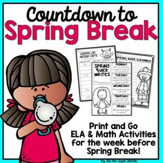 Countdown to Spring Break ELA & Math No Prep Printables Spring Activities, Literacy Activities, Teacher Resources, Classroom Resources, Classroom Ideas, Learning Resources, Teaching Materials, Teaching Ideas, Teaching Math