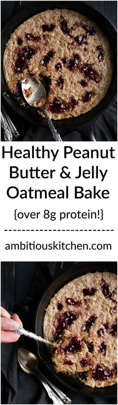 Incredible Peanut Butter and Jelly baked oatmeal full of whole grains. The perfect way to enjoy a childhood favorite for breakfast. Over 8g protein per serving.