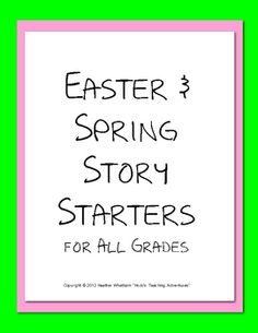 Here you will find five different Easter/spring story starters for grades K-5. There are three different formats to differentiate the writing for e...