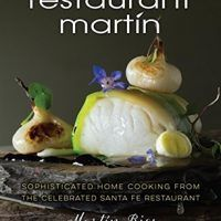 The Restaurant Martin Cookbook: Sophisticated Home Cooking From the Celebrated Santa Fe Restaurant by Bill Jamison,…, topcookbox.com