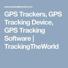 GPS Trackers, GPS Tracking Device, GPS Tracking Software   TrackingTheWorldhttp://www.trackingtheworld.com/  #gps #gpstracking