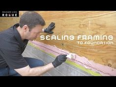 Learn about several approaches that are better than sill sealer for improving air-sealing at the critical juncture between the framing and the foundation. Home Building Tips, Building A House, Building Products, House Skirting, House Foundation, House Property, Basement House, Home Repairs, Homemaking