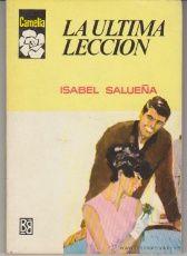 Camelia nº 776. La última lección por Isabel Salueña. 1ª Edición Bruguera 1969.