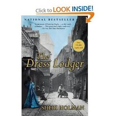 The Dress Lodger (New York Times Notable Books): Sheri Holman: Amazon.com: Books