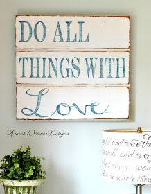 Do all things with love wood sign Phillips-Barton Phillips-Barton Phillips-Barton Bulloch Pearce. I like the lamp in this pic Pallet Crafts, Pallet Art, Pallet Signs, Wood Crafts, Diy And Crafts, Barn Signs, Pallet Wood, Handmade Crafts, Wooden Diy
