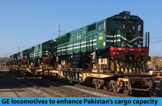 General Electric (GE) locomotives being delivered to Pakistan Railways to enhance Pakistan's cargo capacity
