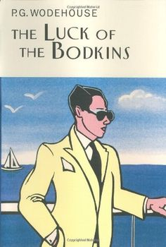 The Luck of the Bodkins by P. G. Wodehouse, http://www.amazon.com/dp/1585673366/ref=cm_sw_r_pi_dp_zYgEvb1CA51DV
