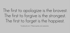 Exactly!!! I do the forgive part...happiness lies in the forgetting part...