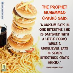 Eat to live, not live to eat |Prophet Muhammad quoted