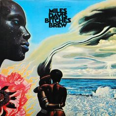 Miles Davis, 'Bitches Brew' (1969) - The surrealist art for Bitches Brew was created by German painter Mati Klarwein, who was also responsible for the art on Santana's Abraxas, another entry on this list. A study in contrasts, the full gatefold cover shows a modified negative rendition of the more familiar front cover -- together, they embody Davis' searching musical manifesto.
