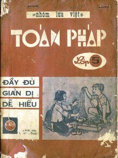Toán Pháp Lớp 5-Đầy Đủ-Giản Dị-Dễ Hiểu (NXB Cành Hồng 1972) - Nhóm Lửa Việt, 171 Trang