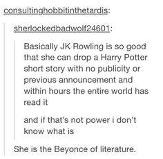 The Beyoncé of literature.