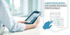 6 Must-Read Blogs for Human Resource Professionals