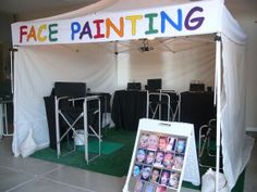 Face painting booth HAVE TO HAVE A SIGN LIKE THIS!