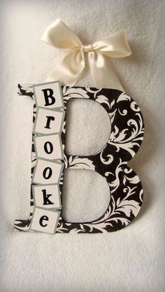 Cute idea instead of having a hole bunch of letters for your name on your wall, instead just your initials