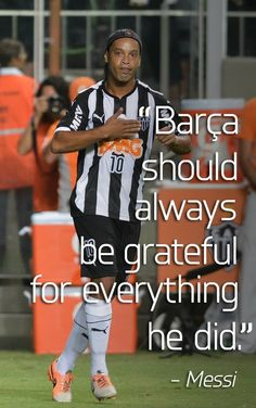 Ronaldinho, Barcelona, FC Barcelona, Atletico Mineiro, Brazil, samba, Lionel Messi, Messi, football, soccer.