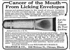 "questionableadvice: ~ Magazine of Business, vol. 26 1914""STOP using your TONGUE for a GLUE BRUSH - Let the Felt Tongue Do Your Licking"""