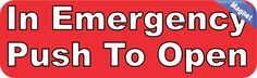 10in x 3in In Emergency Push To Open Magnet Bumper Business Sign Magnets