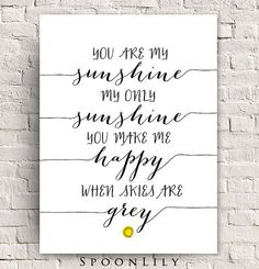 You Are My Sunshine Sweet Art Print Calligraphy by SpoonLily, $8.00