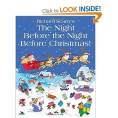 The Night Before The Night Before Christmas: Amazon.co.uk: Richard Scarry: Books