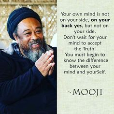 Mooji Quotes, Wisdom Quotes, Words Quotes, Wise Words, Spiritual Wisdom, Spiritual Awakening, Spiritual Meditation, Osho, Stoicism Quotes