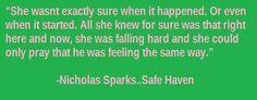 Nicholas Sparks Safe Haven! <3