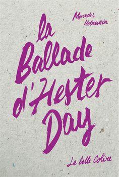Chronique de La ballade d'Hester Day de Mercedes Helnwein