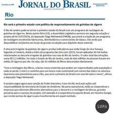 A política que cria o programa para reaproveitamento de guimbas de cigarro no Rio também foi destaque no Jornal do Brasil. Confira! #LupaComunicacao #Ideias #Projetos #MeioAmbiente #Consultoria #environment #sustentabilidade #sustentability #rj #rio by lupacomunicacao http://ift.tt/1TyQyQT