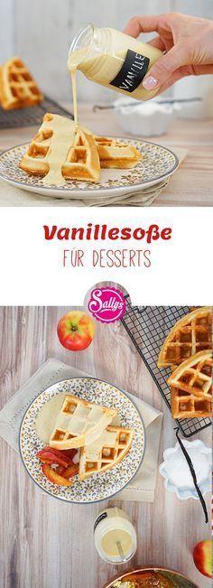Eine leckere Vanillesoße für Desserts! Eignet sich prima für Waffeln!