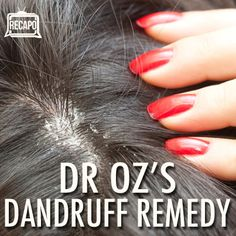 Dr Oz's Solutions to Get Rid of dandruff.  Mix 1/4 c apple vinegar and 1/4 c water. Spray on the head for a little while then shower.