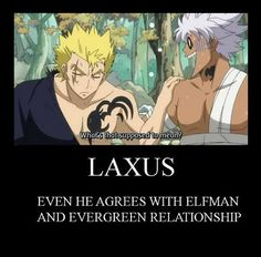 Laxus is cool with it. Evergreen will be all on board after that.