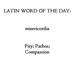 Ancient History Encyclopedia : Latin Word Of the Day