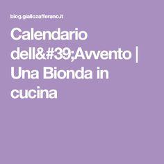 Calendario dell'Avvento | Una Bionda in cucina