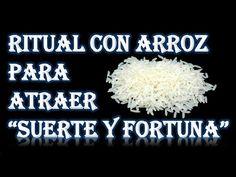 RITUAL CON ARROZ PARA ATRAER SUERTE Y FORTUNA - YouTube
