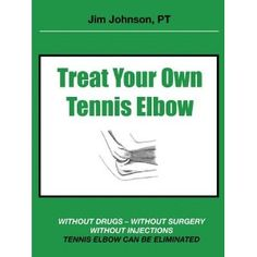 Treat Your Own Tennis Elbow (Paperback) http://www.amazon.com/dp/1608443906/?tag=dismp4pla-20