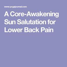 A Core-Awakening Sun Salutation for Lower Back Pain