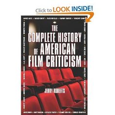"""""""The Complete History of American Film Criticism"""" by Jerry Roberts / $20.40"""
