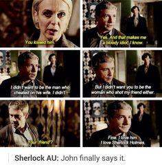 AU where John says he loves Sherlock (Johnlock)