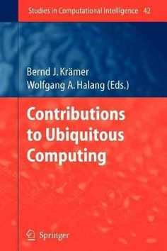 Contributions to Ubiquitous Computing