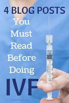 4 Blog Posts You Must Read Before Doing IVF | AmateurNester.com | IVF, ICSI, FET, TTC, infertility