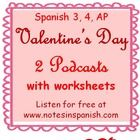"""tpt $3 Intermediate/Advanced Podcast Guides for www.notesinspanish.com """"el amor"""" and """"san valentin"""" podcasts."""