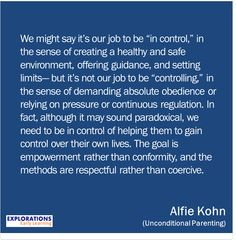 "Alfie Kohn, not our job to be "" in control"""