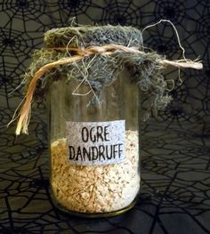 "Gross and funny. We will relabel our oatmeal this October    Ogre Dandruff"" Halloween Labeled Potion/Lab/Witch Jar"