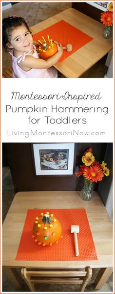 Here's a variation of the classic Montessori pumpkin hammering activity ... safe and simple enough for a toddler; perfect for Halloween or any time in the fall; post includes YouTube video and Montessori Monday permanent collection
