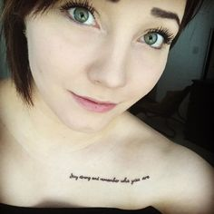 """44 Quote Tattoos That Will Change Your Life """"Stay strong and remember who you are."""""""