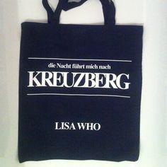 """""""Die Nacht f�hrt mich nach Kreuzberg"""" Lisa Who Jutebeutelschwarz/wei�100% Baumwolle"""