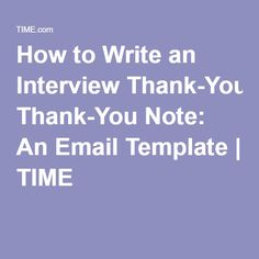 Send The Perfect PostInterview Thank You Note  Note