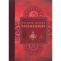 Freemasonry Revered Wisdom by Albert G. Mackey | cheap Books on Religions at The Works