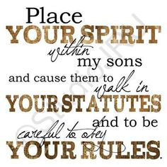 Place Your Spirit, Mothers of boys, Scripture Art, Boys Art print Prayer For My Son, Mothers Of Boys, Scripture Art, Bible, Prayer Request, Christian Inspiration, Heavenly Father, Names Of Jesus, Word Of God